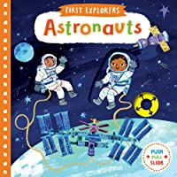 Astronauts (First Explorers)