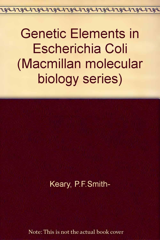 Genetic Elements in Escherichia coli