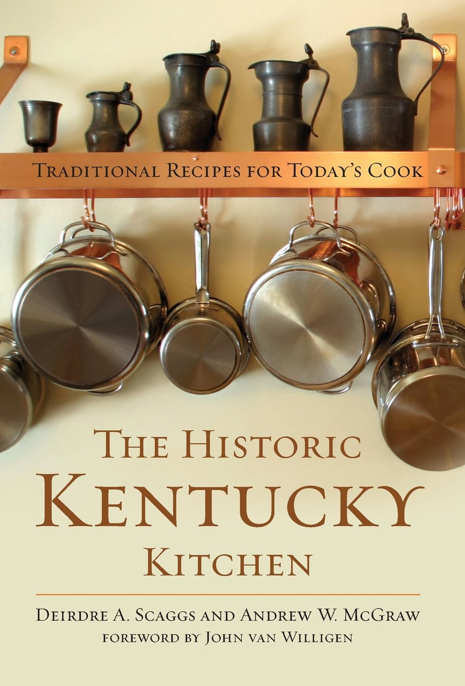 The Historic Kentucky Kitchen: Traditional Recipes for Today's Cook PDF