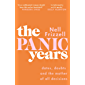 The Panic Years: 'Every millennial woman should have this on her bookshelf' Pandora Sykes (English Edition)