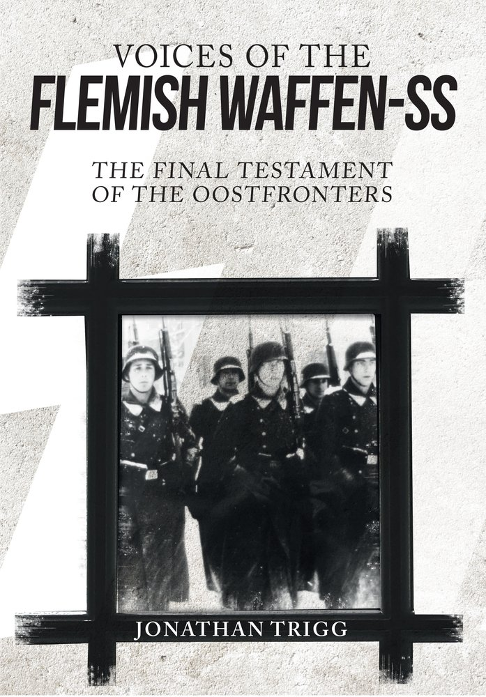 Voices of the Flemish Waffen-SS: The Final Testament of the Oostfronters pdf