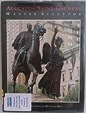 Augustus Saint-Gaudens: Master Sculptor