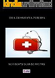 DRA THASSIANA PEREIRA: UMA EXCELENTE MÉDICA