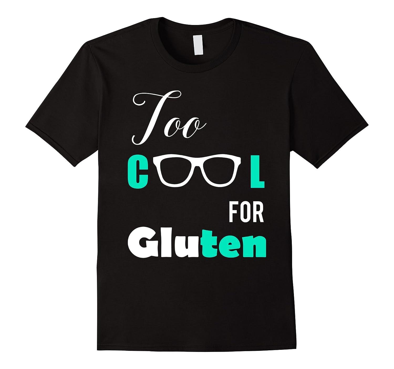 Gluten Free Shirt- Tool Cool For Gluten T-Shirt-FL