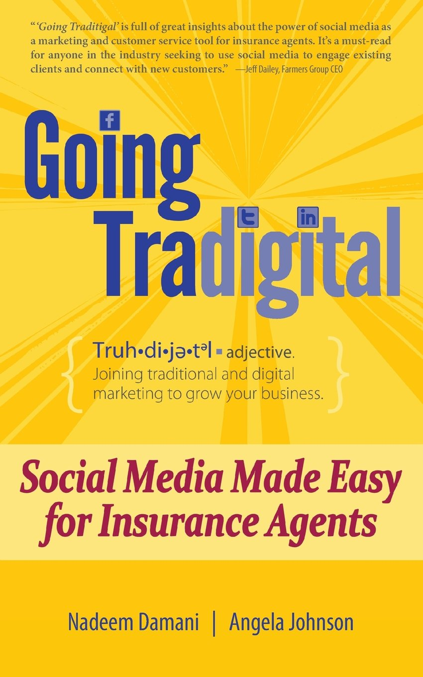 Going Tradigital: Social Media Made Easy for Insurance Agents
