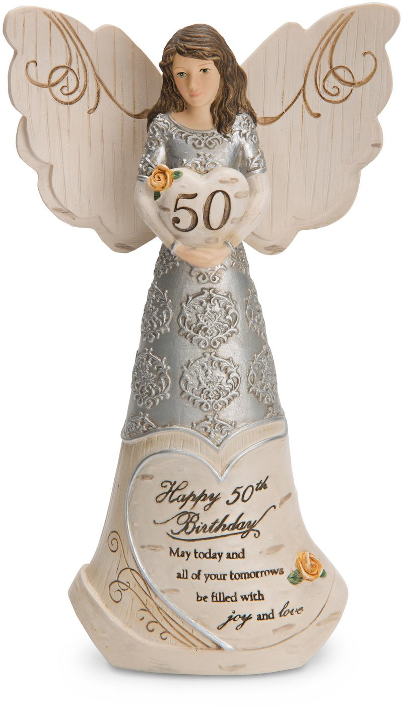 Pavilion Gift Company 82414 Elements Angels - Happy 50th Birthday May Today & All of Your Tomorrows Be Filled with Joy & Love 6'' Angel Figurine