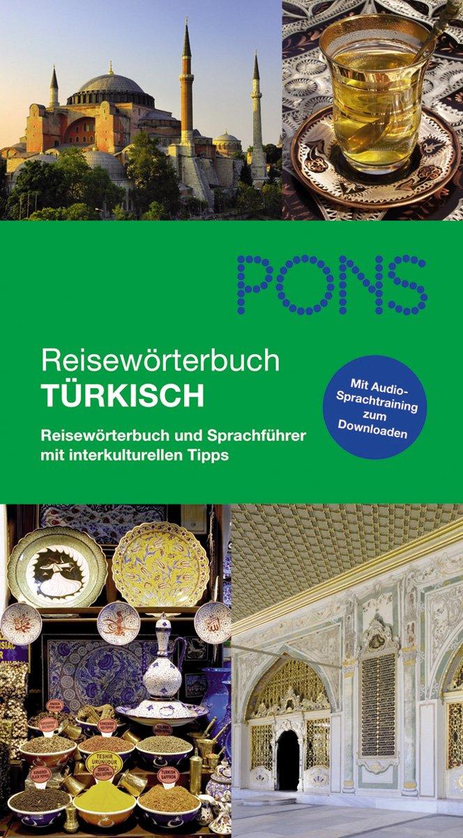 PONS Reisewörterbuch Türkisch: Reisewörterbuch und Sprachführer mit interkulturellen Tipps