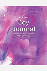 Joy Journal: Keeping track of the things which bring us Joy help us handle life's stresses! Paperback