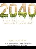 2040: A Handbook for the Regeneration (English Edition)