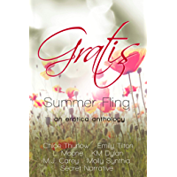 Gratis : Summer Fling: an erotica anthology (Gratis Anthologies Book 4) (English Edition)