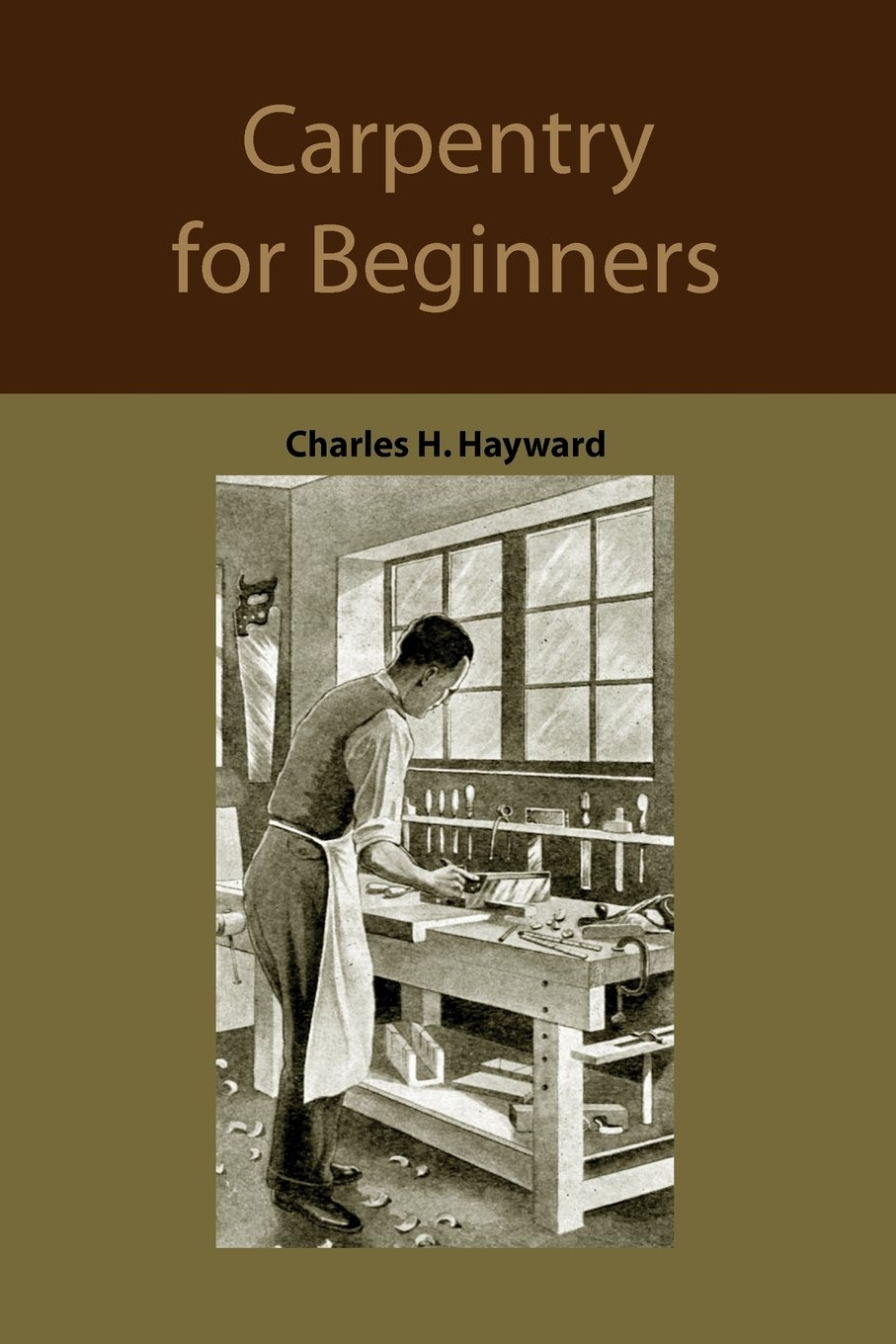 Carpentry for beginners: how to use tools, basic joints, workshop ...