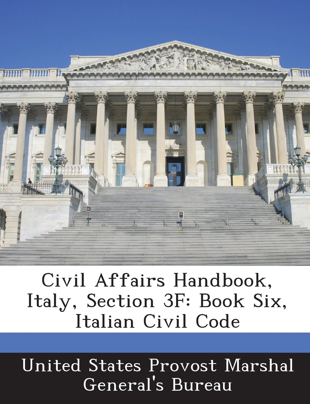 Civil Affairs Handbook, Italy, Section 3F: Book Six, Italian Civil Code PDF