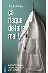 Ça risque de faire mal ! (CITY EDITIONS) (French Edition) Kindle Edition