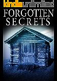 Forgotten Secrets: A Riveting Mystery