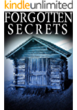 Forgotten Secrets: A Riveting Mystery (A Riveting Kidnapping Mystery Series Book 22)