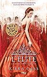 La Sélection tome 02 : L'Elite (2)