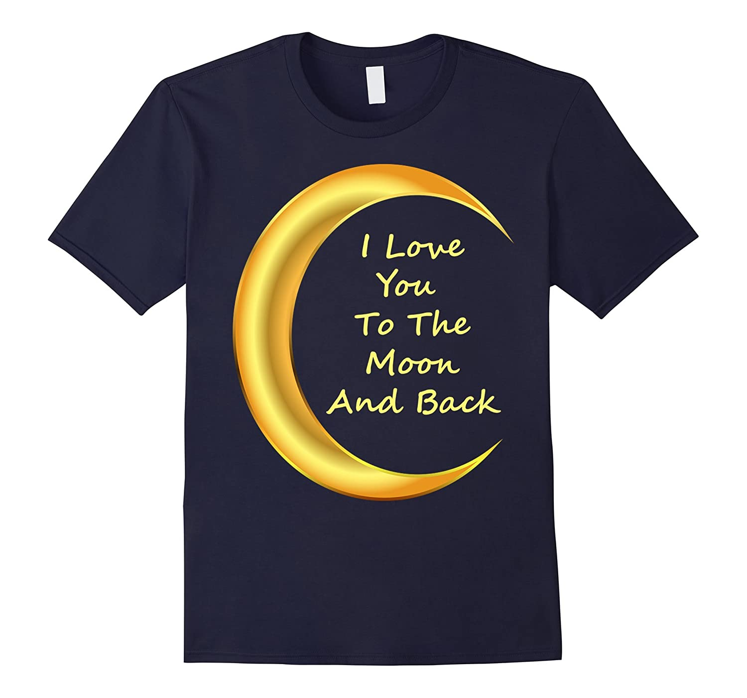 i love you to the moon and back t shirt goatstee. Black Bedroom Furniture Sets. Home Design Ideas