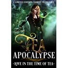 Tea Apocalypse: Love In The Time Of Tea