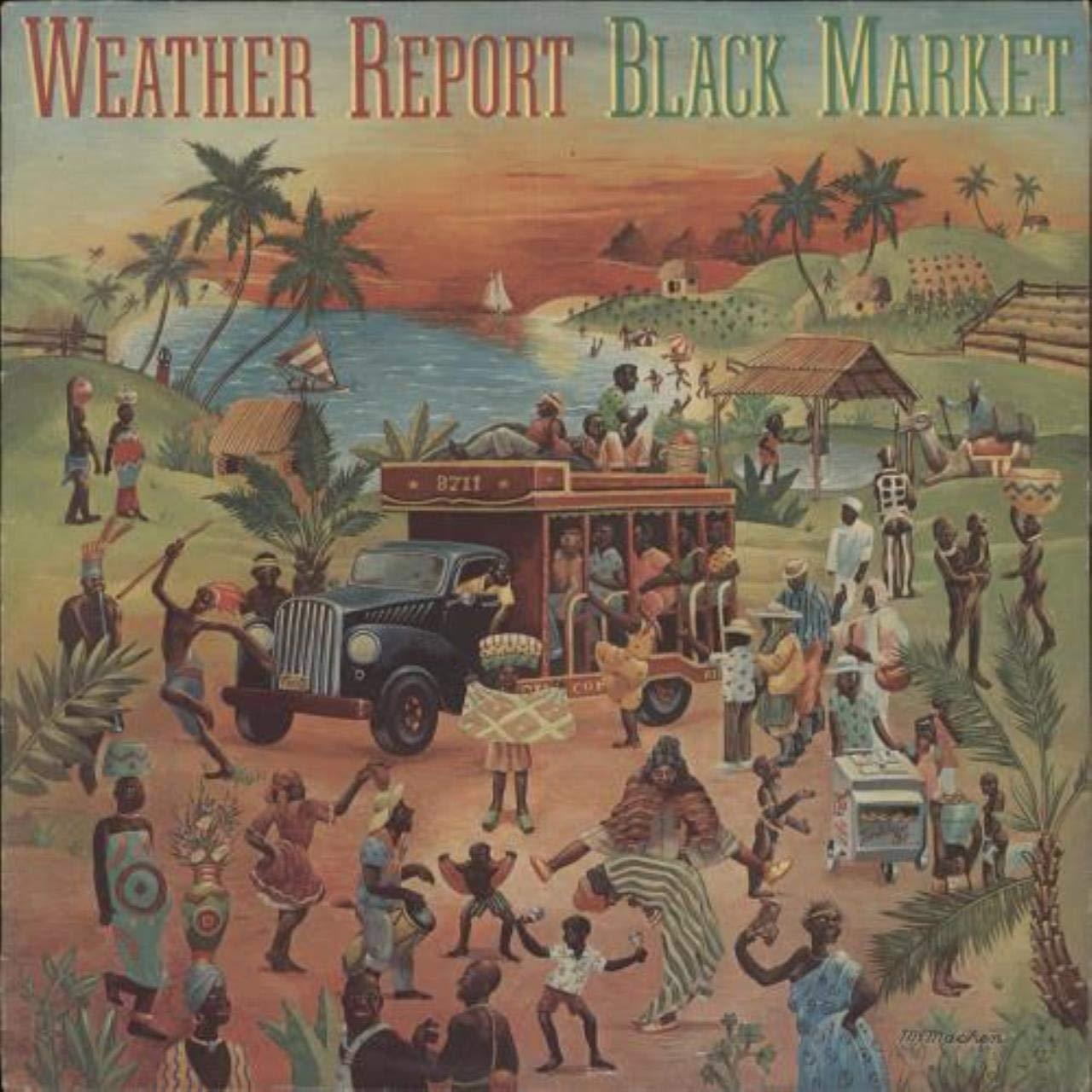 Weather Report - Weather Report, - Black Market - CBS - CBS 81325 ...