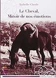 Le cheval, miroir de nos émotions
