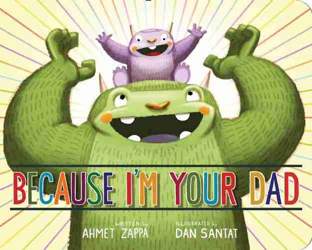 Because Your Dad Ahmet Zappa product image