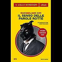 Il senso delle parole rotte (Il Giallo Mondadori) (Italian Edition)