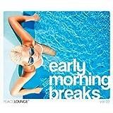 Early Morning Breaks Vol.2