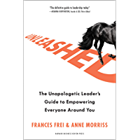 Unleashed: The Unapologetic Leader's Guide to Empowering Everyone Around You (English Edition)