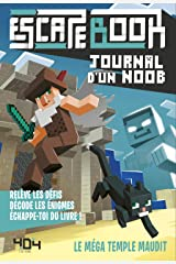 Journal d'un Noob - Escape book - Le méga temple maudit (French Edition) Paperback