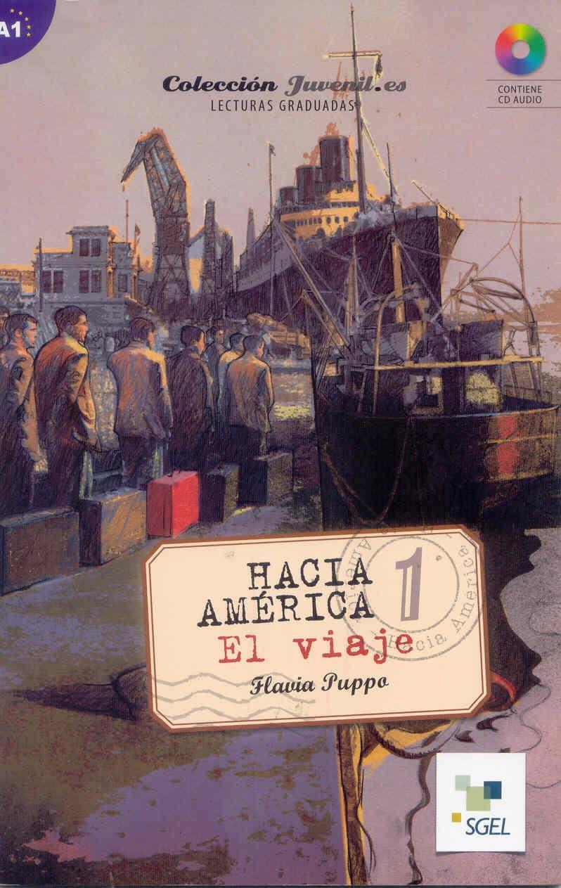 Download Juvenil.Es: Hacia America 1: El Viaje + CD (Coleccion Juvenil.Es) (Spanish Edition) pdf