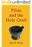 Pilon and the Holy Grail