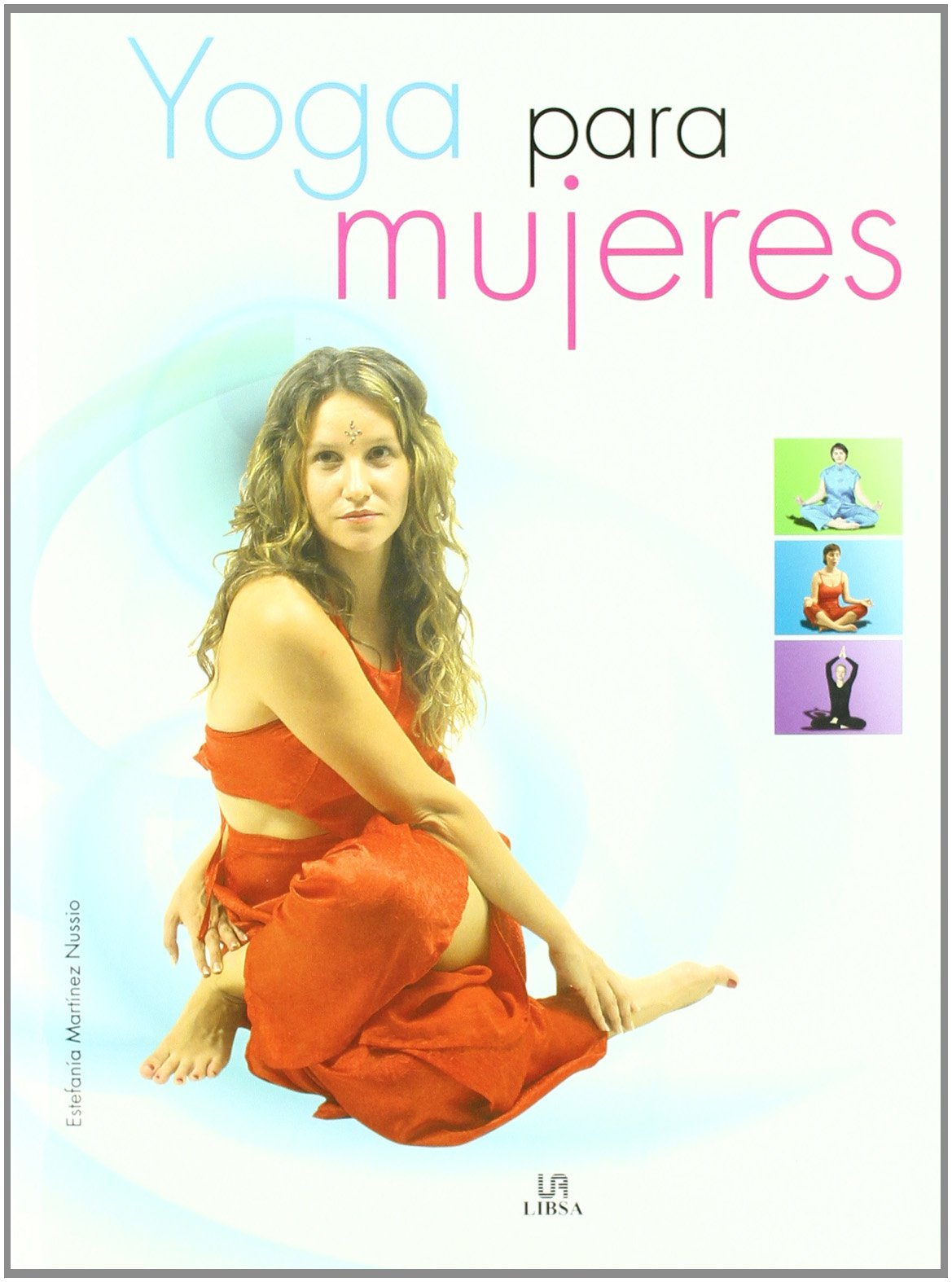 Yoga para mujeres/ Yoga for Women (Spanish Edition ...