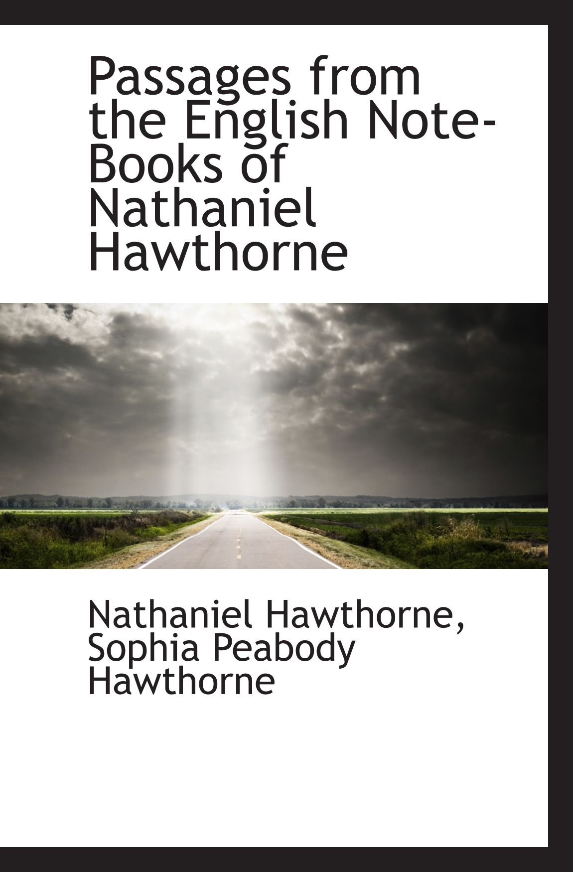 Passages from the English Note-Books of Nathaniel Hawthorne pdf epub
