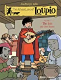 The Adventures of Loupio, Volume 4: The Inn and Other Stories