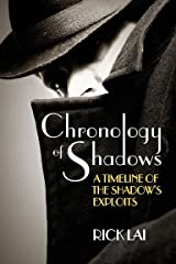 Chronology of Shadows: A Timeline of The Shadow's Exploits Kindle Edition