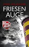 Friesenauge: Ostfriesen-Krimi (Diederike Dirks ermittelt 3) (German Edition)
