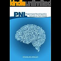 Programação Neurolinguistica: Aplicada ao Aprendizado