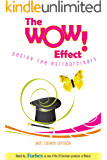 The WOW Effect! Design The Extraordinary