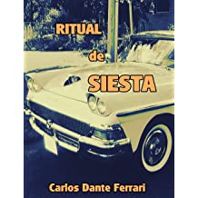 RITUAL DE SIESTA (Spanish Edition) Jul 6, 2015