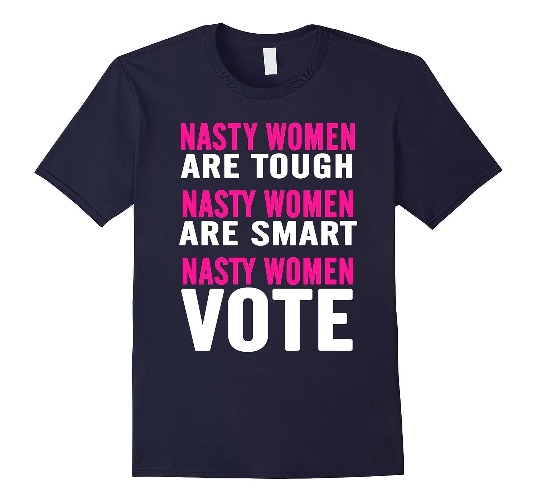 Nasty Women Are Tough Smart Vote Elizabeth Warren Speech-BN