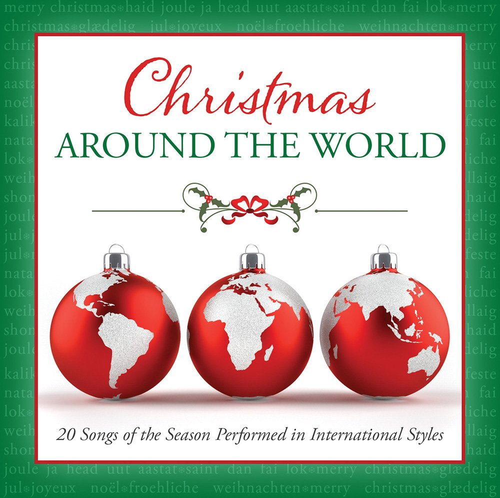 Download Christmas Around the World: 20 Songs of the Season Performed in International Styles pdf