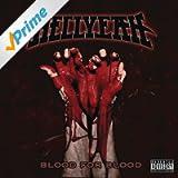 Blood For Blood [Explicit]