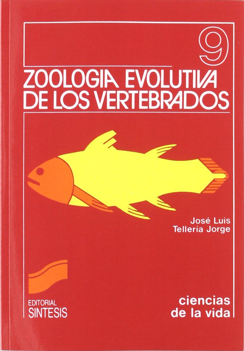 Zoología evolutiva de los vertebrados: 9 Ciencias de la vida ...
