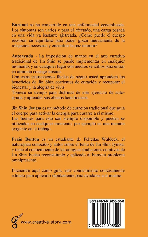 Burnout - Burnin. Autoayuda Con Jin Shin Jyutsu (Spanish Edition): 9783942603300: Amazon.com: Books