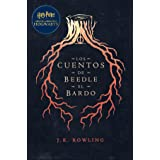 Los cuentos de Beedle el bardo: Harry Potter Libro de la Biblioteca Hogwarts (Un libro de la biblioteca de Hogwarts nº 3) (Sp