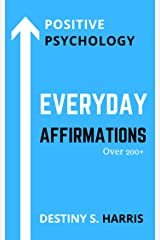 Everyday Affirmations: Positive Psychology (Too Cool Edition) Kindle Edition
