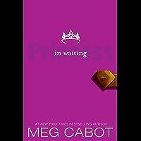 The Princess Diaries, Volume IV: Princess in Waiting: Princess in Waiting, The book cover