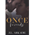 Once Friends, A Hollywood Love Story: Sonja & Jay, #1 (LOVE in the USA, The Hesters)