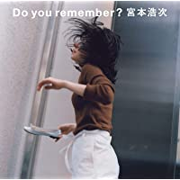 Do you remember?(初回限定盤)(DVD付)
