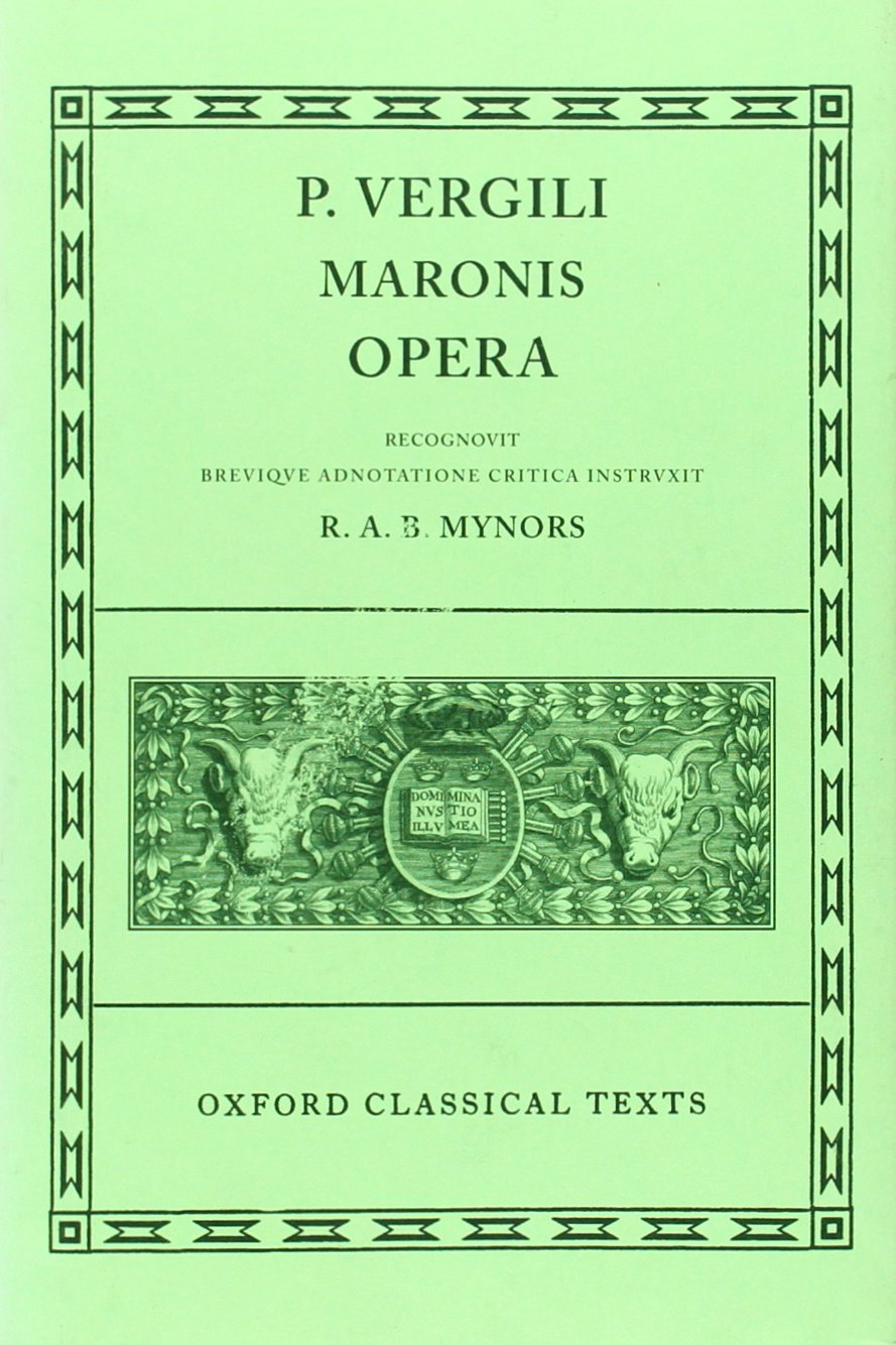 Virgil Opera (Oxford Classical Texts): Amazon.co.uk: P Vergilius Maro, RAB  Mynors: 9780198146537: Books